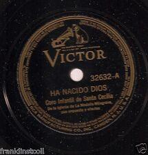 Coro Infantil de Santa Cecilia on 78 rpm Victor 32632: Ha nacido Dios/Pastores