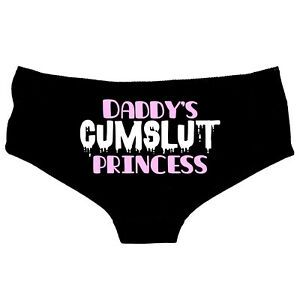 Daddy's Cumslut Princess - Rude Knickers Thong, Slutty Hot Pants Knickers - 97