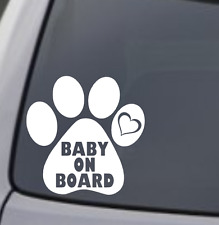 BABY ON BOARD PAW PRINT Vinyl Decal Sticker Car Window Wall Bumper Puppy Dog Cat