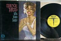 IRENE REID It's Too Late LP Yellow Label Promo VINYL