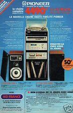 Publicité advertising 1979 La Chaine Hi-Fi Pioneer