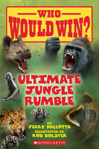 Who Would Win? Ultimate Jungle Rumble - Paperback By Jerry Pallotta - VERY GOOD
