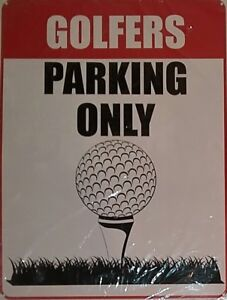 "Golfers Parking Only Wall Sign (9"" x 12"") White B1081"