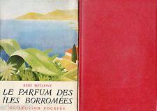 Le parfum des îles Borromées / René BOYLESVE / Académie française // Malicieux