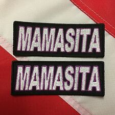 Morale Patch MAMASITA  biker fun novelty gift stocking stuffer you get 2 # 670
