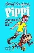 Pippi Langstrumpf geht an Bord von Lindgren, Astrid | Buch | Zustand gut