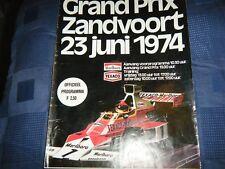 ZANDVOORT DUTCH GRAND PRIX F1 PROGRAM 1974 NIKI LAUDA JAMES HUNT FITTIPALDI F1