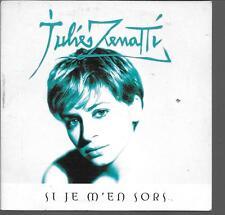 CD SINGLE 2 TITRES--JULIE ZENATTI--SI JE M'EN SORS--2000