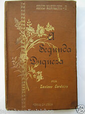 A SEGUNDA DUQUEZA por Luciano Cordeiro em Português 1892 The Second Duchess 272p