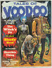 1970 TALES OF VOODOO VOL 3 # 5 7.5 8.0  NICE BOOK MONSTER HIGH GRADE