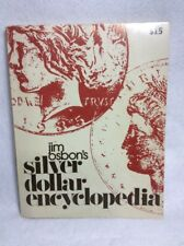 Jim Osborn's Silver Dollar Encyclopedia 1976 1st Edition 2nd Printing Book
