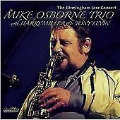 Mike Osborne Trio : The Birmingham Jazz Concert - Mike Osbor CD***NEW***