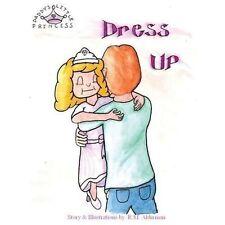 Daddy S Little Princess by Rusty Alderman (2013, Paperback)