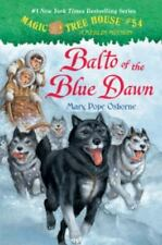 Magic Tree House #54: Balto of the Blue Dawn (A Stepping Stone-ExLibrary