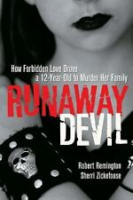 Runaway Devil: How Forbidden Love Drove a 12-Year-Old to Murder Her-ExLibrary