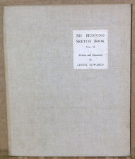 My Hunting Sketch Book Volume II by Lionel Edwards-1930-1st Edition-21 Plates