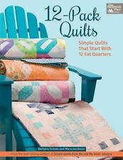 12-PACK QUILTS - SIMPLE QUILTS THAT START WITH 12 FAT QUARTERS-NEW QUILT BOOK