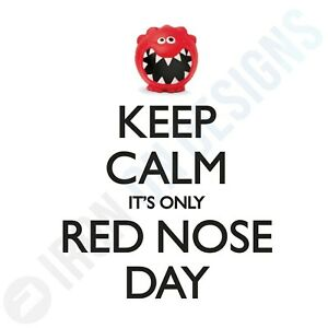 COMIC RELIEF - KEEP CALM RED NOSE DAY - IRON ON TSHIRT TRANSFERS - A6 A5 A4