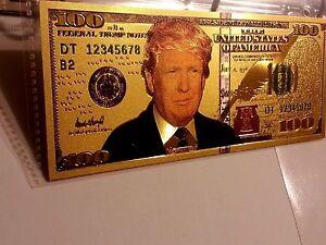Donald J.Trump .999 24k Gold Foiled USA $100 / $1000 Dollar Bill