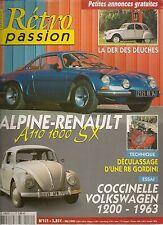RETRO PASSION 151 ALPINE A110 1600 SX ESSAI VW COCCINELLE 1200 1963 OPEL MANTA