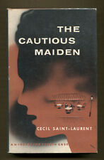 THE CAUTIOUS MAIDEN by Cecil Saint-Laurent - 1955 1st American Edition in DJ
