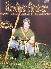 Primitive Archer Magazine Hunting Froglegs Vol.3 No.3 110817nonrh3