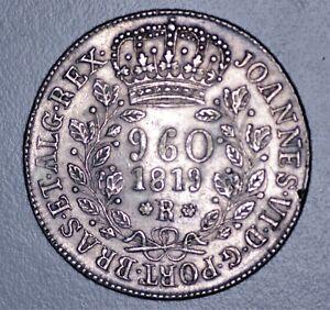 BRAZIL 960 Reis 1819 R Large Silver Lovely Australian 'Proclamation' Type Coin
