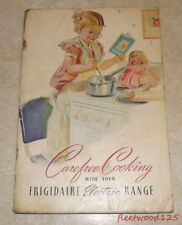 Vintage 1940 Carefree Cooking w/ Frigidaire Electric Range Booklet Recipes