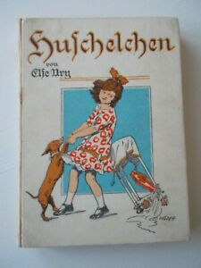 Huschelchen  /   Else Ury