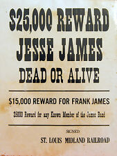 Jesse & Frank James - Outlaws - Historic Western Wanted Reward Poster