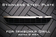 Stainless Steel Plate for Irmscher Grill Astra G MK4 - '888'