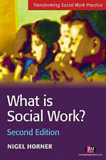 What is Social Work?: Context and Perspectives by Nigel Horner (Paperback, 2006)