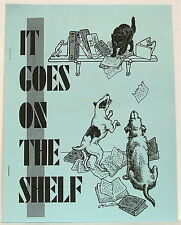 It Goes On The Shelf 19 —Published at The Sign of the Purple Mouth by Ned Brooks