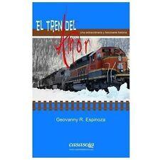 El Tren Del Amor no. 2 by Geovanny Espinoza (2012, Paperback, Limited)