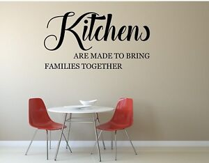 Kitchen vinyl wall art quote- kitchens bring families together