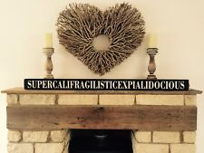 Supercalifragilisticexpialidocious Mary Poppins Sign Vintage Style Wood 4ft Long