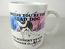 Funny DOG Coffee Cup Life Lesson Alaska Sled Lead ALPHA MALE Husky Malamute Rare