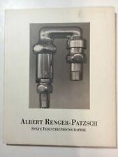ALBERT RENGER-PATZSCH: SPATE INDUSTRIEPHOTOGRAPHIE (GERMAN) Softcover