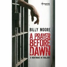 A Prayer Before Dawn: A Nightmare in Thailand (Paperback) *BRAND NEW*