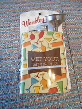 """Wembley Stainless Steel """"Wet Your Whistle"""" 4 oz Flask w/Funnel & Cap SR$20 NEW"""