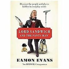 Lord Sandwich and the Pants Man: Discover the people and places hidden in