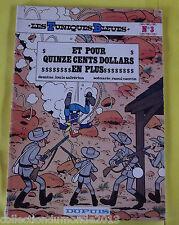 LES TUNIQUES BLEUES N°3 EDITION SOUPLE 1982 ET POUR 1500 DOLLARS EN PLUS