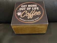 Vintage Hinged Wood Box GET MORE OUT OF LIFE WITH Coffee