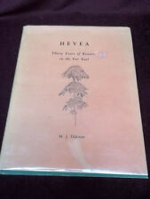 Hevea Thirty Years Of Research In The Far East by M.J. Dijkman Rubber 1951 Book