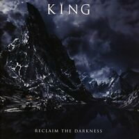 King - Reclaim The Darkness [CD]