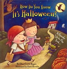 How Do You Know Its Halloween?: A Spooky Lift-the