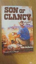 SON OF CLANCY a bushman's story by owen macnamara HB