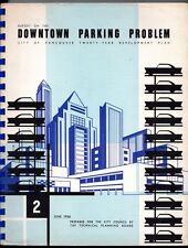 CITY OF VANCOUVER DEVELOPMENT PLAN B.C. Report DOWNTOWN PARKING PROBLEM 1956