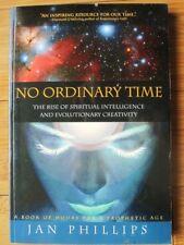 No Ordinary Time Rise of Spiritual Intelligence & Evolutionary Creativity Signed