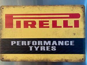 Retro Sign Motor Tyres Garage Cave Bar Cafe Shed 30cm x 20cm PIRELLI PERFORMANCE